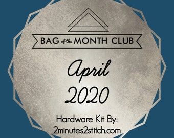 Bag of the Month Club - April 2020 Hardware Kit - UhOh Creations