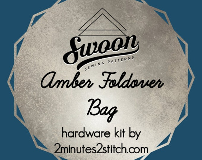 Amber Foldover Bag - Swoon Patterns - Hardware Kit by 2 Minutes 2 Stitch