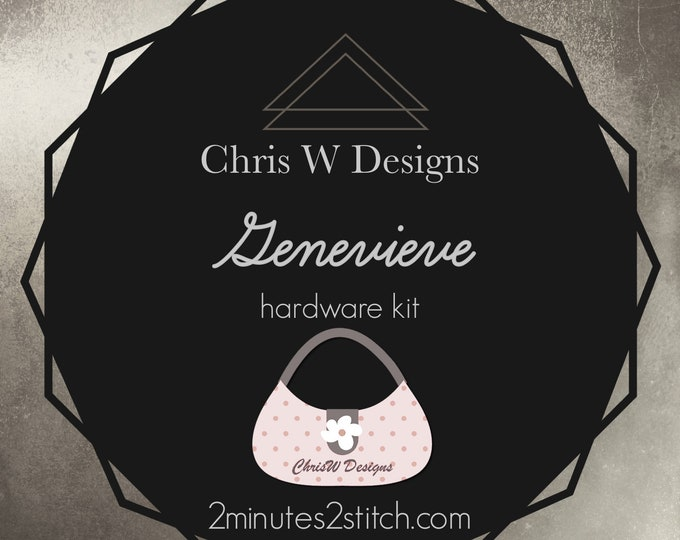 Genevieve - Chris W Designs - Hardware Kit Only