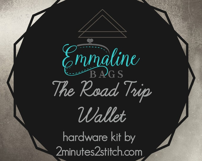 Road Trip Wallet - Emmaline Bags - Hardware Kit by 2 Minutes 2 Stitch