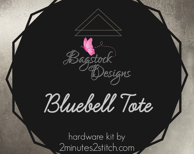 Bluebell Tote - Bagstock Designs - Hardware Kit Only
