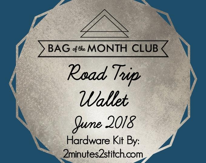 Road Trip Wallet Hardware - Bag of the Month Club - Emmaline Bags - June 2018 Hardware Kit