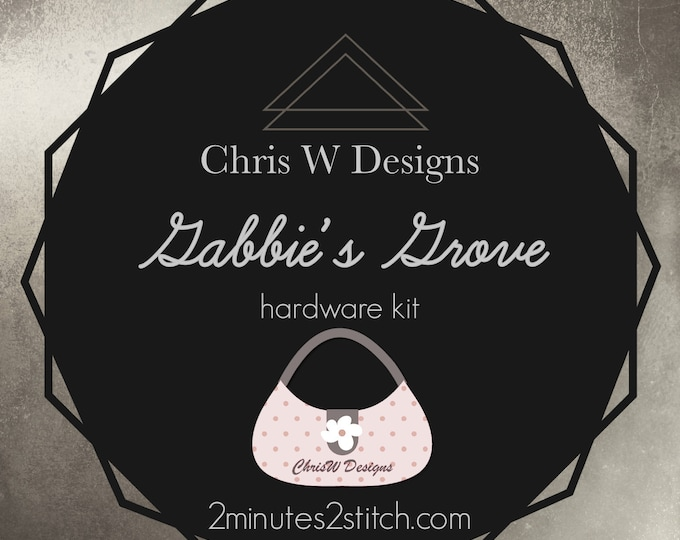 Gabbie's Grove - Chris W Designs - Hardware Kit Only