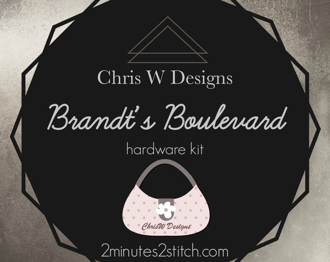 Brandt's Boulevard - Chris W Designs - Hardware Kit Only