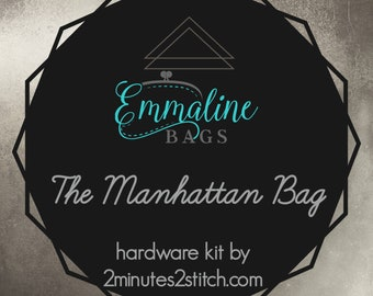 The Manhattan Bag - Emmaline Bags - Hardware Kit by 2 Minutes 2 Stitch