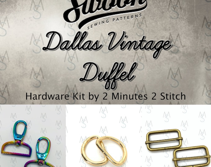 Dallas Vintage Duffel - Swoon Patterns - Swoon Hardware Kit - Dallas Hardware - Bag Hardware Kit - 2 Minutes 2 Stitch