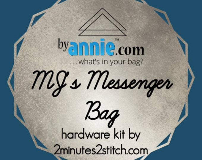MJ's Messenger Bag - ByAnnie - Hardware Kit by 2 Minutes 2 Stitch