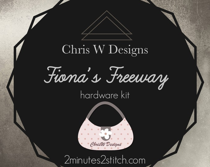 Fiona's Freeway - Chris W Designs - Hardware Kit Only