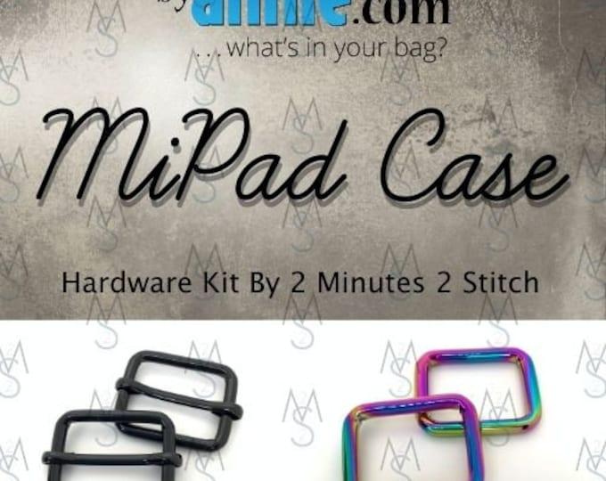 MiPad Case - ByAnnie - Hardware Kit by 2 Minutes 2 Stitch