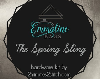The Spring Sling - Emmaline Bags - Hardware Kit by 2 Minutes 2 Stitch