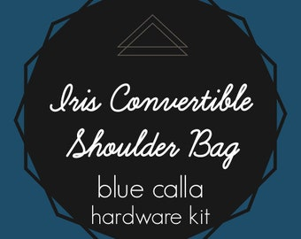 Iris Convertible Shoulder Bag - Blue Calla Hardware Kit - Swivel Clips, D-Rings