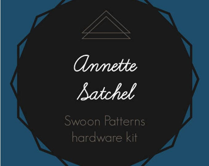 Annette Satchel - Swoon Hardware Kit
