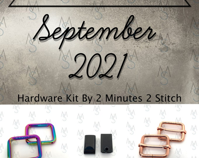 September 2021 Hardware Kit - Bag of the Month Club - Uh Oh Creations - Tara S Sinclair