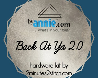 Back At Ya 2.0 - ByAnnie - Hardware Kit by 2 Minutes 2 Stitch