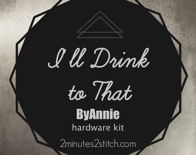 I'll Drink To That Bag ByAnnie - Hardware Kit Only