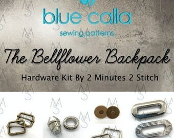 Bellflower Backpack- Blue Calla Patterns - Hardware Kit by 2 Minutes 2 Stitch