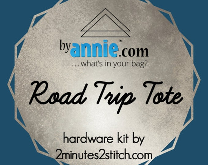 Road Trip Tote - ByAnnie - Hardware Kit by 2 Minutes 2 Stitch