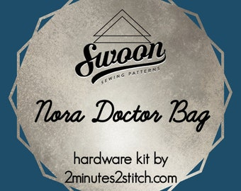 Nora Doctor Bag - Swoon Patterns - Hardware Kit by 2 Minutes 2 Stitch