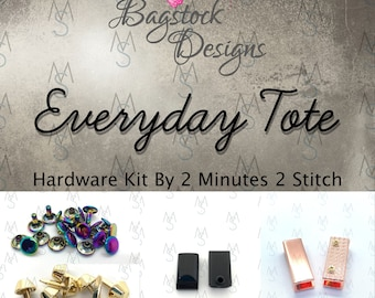 Everyday Tote - BagStock Designs - Hardware Kit Only