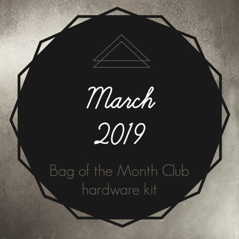 421278a828cb Bag of the Month Club March 2019 Hardware Kit Janelle