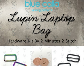 Lupin Laptop Bag Hardware Kit - Blue Calla Patterns - Blue Calla Hardware Kit - Laptop Bag Hardware - 2 Minutes 2 Stitch
