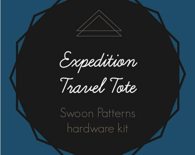 Expedition Travel Tote - Swoon Hardware Kit - Hardware ONLY