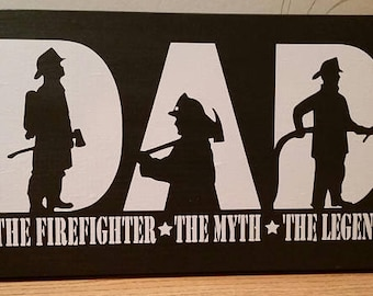 Firefighter Dad Myth Legend, Firefighter gift, Dad gift, Firefighter dad, Dad the firefighter, Firefighter wall decor, Dad gift, Dad