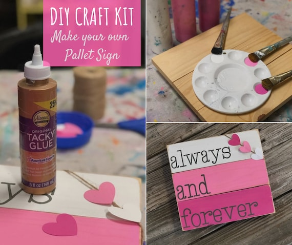 Diy Craft Kit Valentiens Day Sign Make Your Own Pallet Sign Etsy
