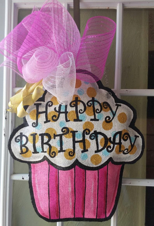 Cupcake Burlap Door Hanger Happy Birthday Door Hanger Etsy