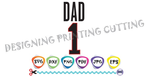 Number 1 Dad Svg Files For Cricutfathers Day Svgdad Cut Etsy