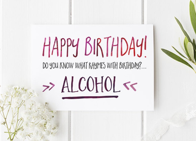Funny Birthday Card Alcohol Themed