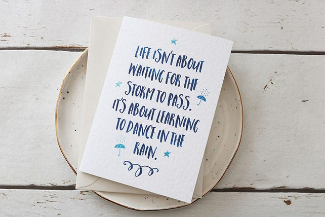 Cute Quote Card Life Isnt About Waiting For The Storm To Pass