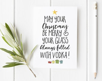 Funny Christmas Card Vodka Christmas Card For Friends Family And Anyone With A Sense Of Humour