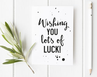 Good Luck Card - Typography Good Luck Card Stylish Monochrome Typographic Design Cute A6 Card