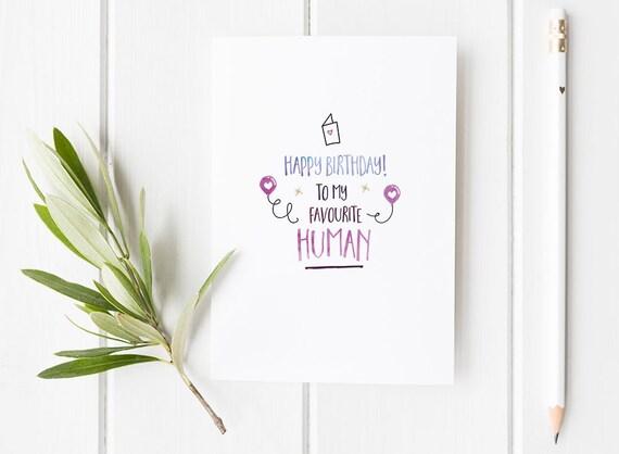 Child Birthday Card Best Friend Happy Favourite Human Boyfriend Girlfriend Cute