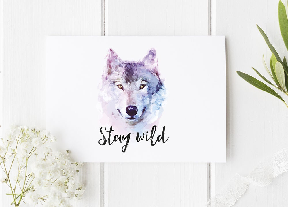 Wolf Card Stay Wild / Wolf Art / Wolves / Stay Wild / Notecard | Etsy