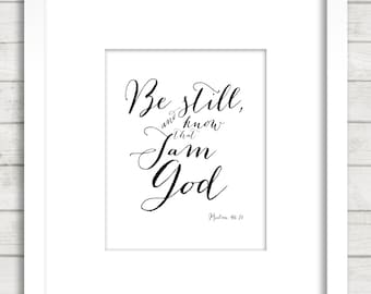 Psalm 46:10 Bible verse , Be still and know that I am God wall art decor,