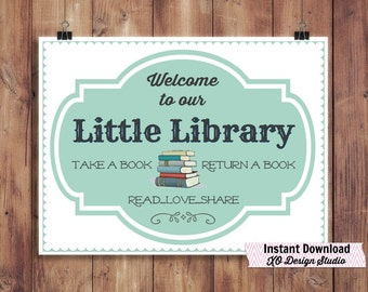 Library Printable - Welcome to Our Little Library sign for home library office decor 4x6 and 8x10 Instant Download
