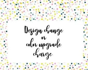 Design Change or Color Upgrade