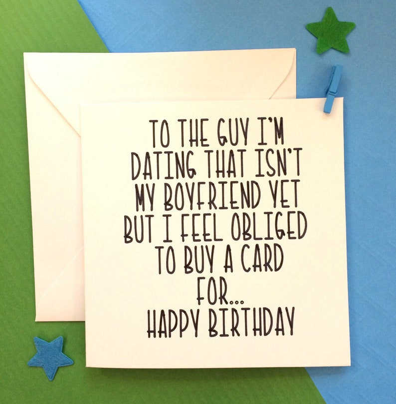 Dating Birthday Card New Boyfriend Lover