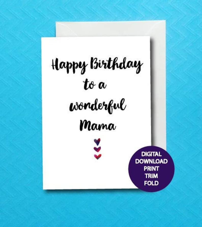 Happy Birthday Mama Card Printable