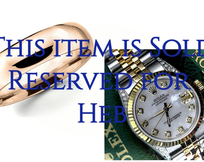Custom Purchase for Heb:  Purchase consists of One Rolex Watch and One Comfort Fit Wedding Band