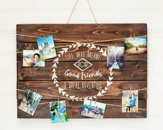 Good Friends & Great Adventures Picture Board