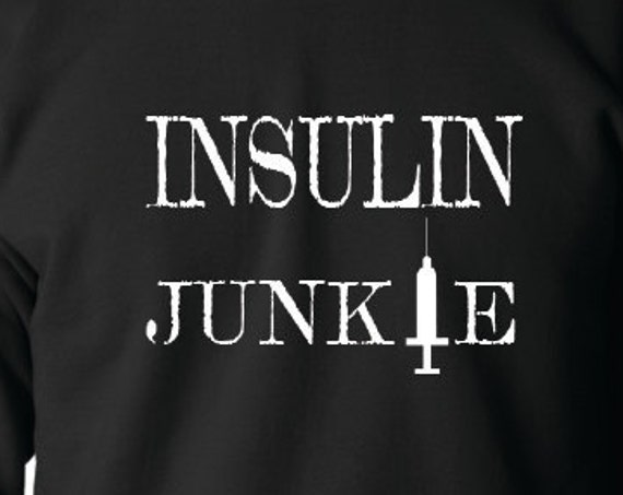 Insulin Junkie Crewneck Sweatshirt, Diabetes Awareness, Diabetes Fundraiser, Children With Diabetes, Diabetes Support