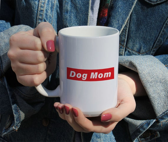 Dog Mom Mug, Personalized Dog Mom Mug, Custom Dog Mug, White Ceramic Mug 11 or 15 OZ