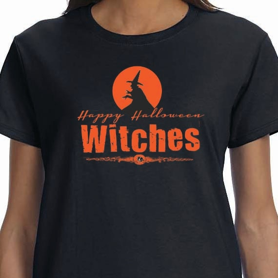 Happy Halloween Witches T-Shirt, Halloween T-Shirt, Halloween Shirt, Ladies Style T-shirt, Unisex T-shirt, Funny Saying Printed Design