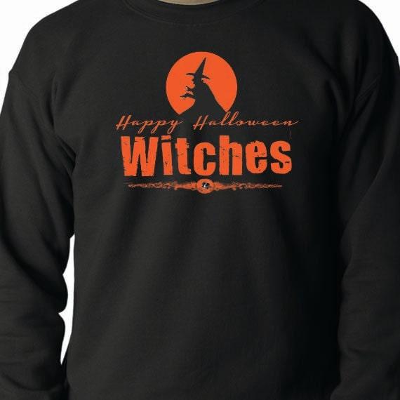 Happy Halloween Witches, Halloween Sweatshirt, 50/50 Crewneck Sweatshirt, Funny Saying Printed Design