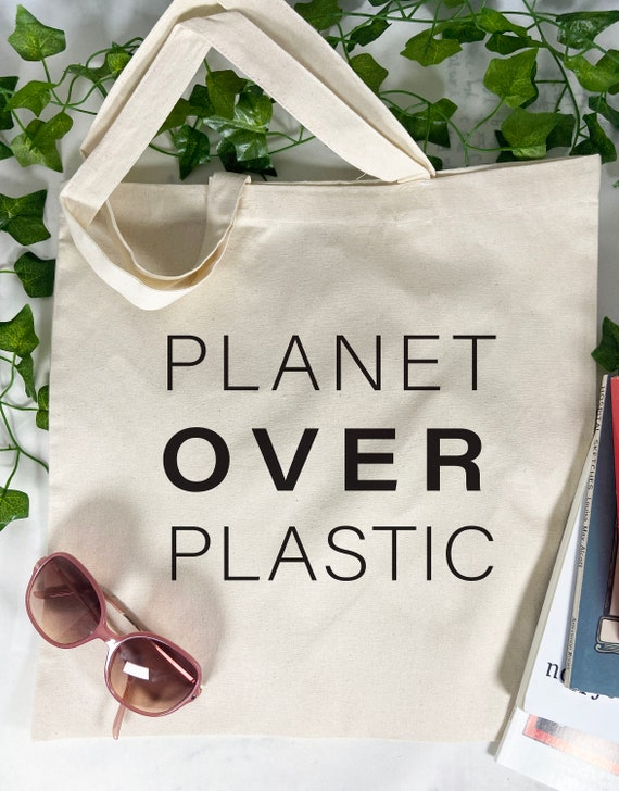 Planet Over Plastic Tote Bag, Green Bag, Save The Planet, Cotton Tote Bag, Reusable Market Bag.