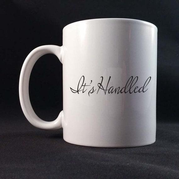 It's Handled Gift Mug 11 or 15 oz White Ceramic Mug