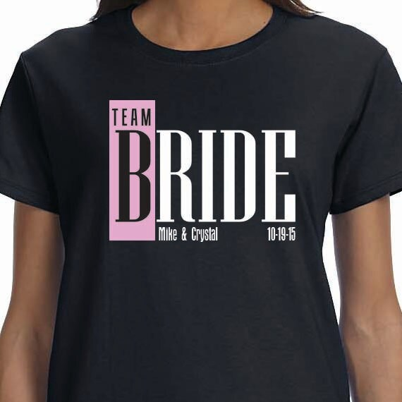 Team Bride Personalized Bridal Gift Wedding Ladies 100% Cotton Gift T-Shirt